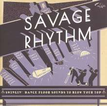 Savage Rhythm (180g), 2 LPs