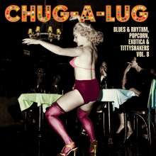 Chug-A-Lug:  Exotic Blues & Rhythm Vol. 8, Single 10""