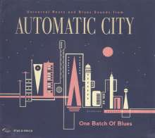 Automatic City: One Batch Of Blues, CD
