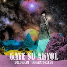 Gaye Su Akyol: Hologram Ĭmparatorluğu (180g), LP