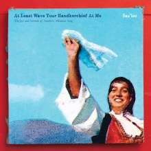 Saz'iso: At Least Wave Your Handkerchief At Me: The Joys And Sorrows Of Southern Albanian Song, CD