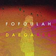 Fofoulah: Daega Rek, CD