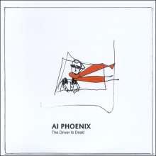 Al Phoenix: The Driver Is Dead, CD