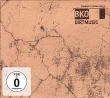 Dirtmusic: BKO (CD + DVD), 1 CD und 1 DVD