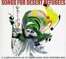 Songs For Desert Refugees: A Compilation In Aid Of The Refugees From Northern Mali, CD