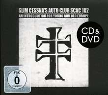 Slim Cessna's Auto Club: An Introduction For Young And Old Europe (180g) (2 LP + CD + DVD), 2 LPs