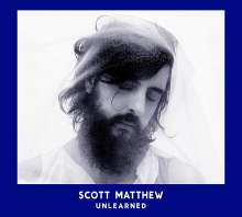 Scott Matthew (Australien): Unlearned, CD