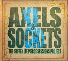 Jeffrey Lee Pierce: Axels & Sockets (180g) (2LP + CD), 2 LPs und 1 CD