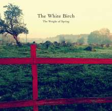 The White Birch: The Weight Of Spring, CD