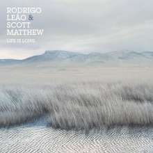 Scott Matthew & Rodrigo Leao: Life Is Long, CD