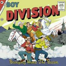 """Boy Division: Bringing Home The Bacon, Single 7"""""""
