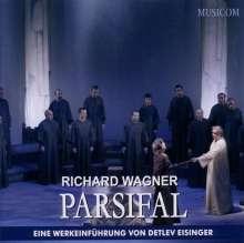 Richard Wagner: Parsifal - Eine Werkeinführung, 2 CDs
