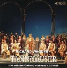 Richard Wagner: Tannhäuser - Eine Werkeinführung, 2 CDs