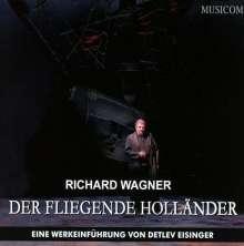 Richard Wagner: Der fliegende Holländer - Eine Werkeinführung, CD