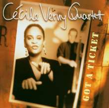 Cecile Verny (geb. 1969): Got A Ticket, CD