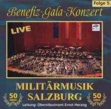 Militärmusik Salzburg: Benefiz-Gala-Konzert Live 5.5.2006, CD