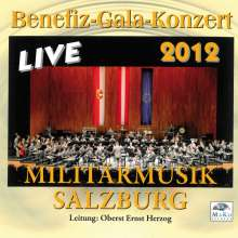 Militärmusik Salzburg: Benefiz-Galakonzert Live 2012, CD