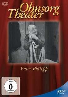 Ohnsorg Theater: Vater Philipp (hochdeutsch), DVD