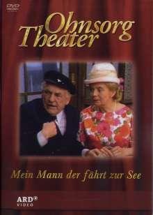 Ohnsorg Theater: Mein Mann, der fährt zur See (hochdeutsch), DVD