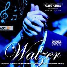 Tanzorchester Klaus Hallen: Welttanztag 2018: Alles Walzer, 2 CDs
