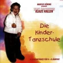 Tanzorchester Klaus Hallen: Die Kinder-Tanzschule, CD