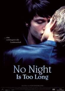 No Night Is Too Long (OmU), DVD