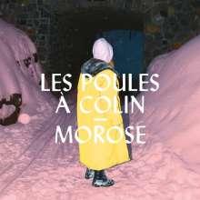 Les Poules À Colin: Morose, CD