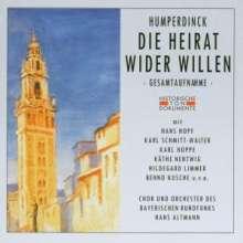 Engelbert Humperdinck (1854-1921): Die Heirat wider Willen, 2 CDs