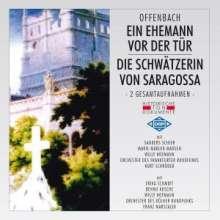 Jacques Offenbach (1819-1880): Un Mari A La Porte (Ein Ehemann vor der Tür), 2 CDs
