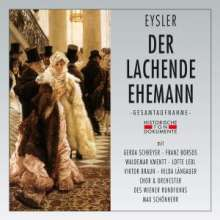Edmund Eysler (1874-1949): Der lachende Ehemann, 2 CDs