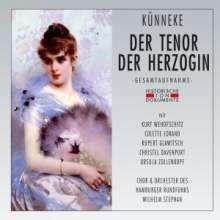 Eduard Künneke (1885-1953): Der Tenor der Herzogin, 2 CDs