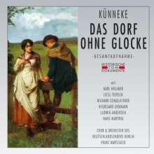 Eduard Künneke (1885-1953): Das Dorf ohne Glocke, 2 CDs