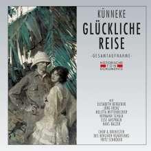 Eduard Künneke (1885-1953): Glückliche Reise, 2 CDs