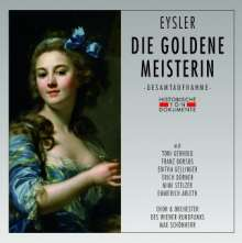Edmund Eysler (1874-1949): Die goldene Meisterin, 2 CDs