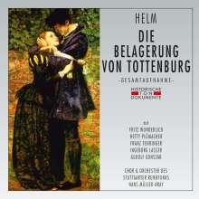 Everett Helm (1913-1999): Die Belagerung von Tottenburg, 2 CDs