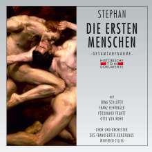 Rudi Stephan (1887-1915): Die ersten Menschen, 2 CDs