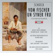 Othmar Schoeck (1886-1957): Vom Fischer un Syner Fru (Dramatische Kantate) (2 Gesamtaufnahmen), 2 CDs