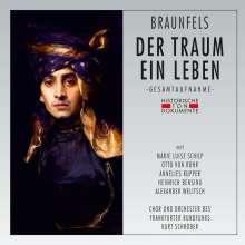 Walter Braunfels (1882-1954): Der Traum ein Leben, 2 CDs