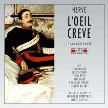 Florimond Herve (1825-1892): L'Oeil Creve, 2 CDs