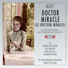 Georges Bizet (1838-1875): Le Docteur Miracle (Operette in 1 Akt in englischer Sprache), 2 CDs