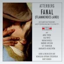 Kurt Atterberg (1887-1974): Fanal (Flammendes Land) ( Gesamtaufnahme in schwedischer Sprache), 2 CDs
