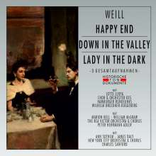 Kurt Weill (1900-1950): Happy End / Down in the Valley / Lady in the Dark, 2 CDs