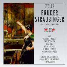 Edmund Eysler (1874-1949): Bruder Straubinger, 2 CDs