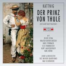 Rudolf Kattnig (1895-1955): Der Prinz von Thule, 2 CDs