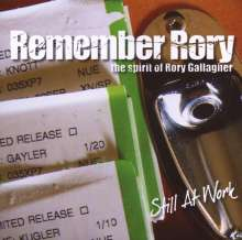 Remember Rory: Still At Work - Spirit Of Rory..., CD