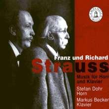 Franz Strauss (1822-1905): Werke für Horn & Klavier, CD