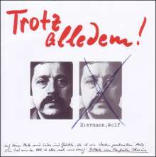 Wolf Biermann: Trotz alledem!, CD