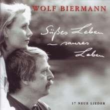 Wolf Biermann: Süßes Leben - saures Leben, CD