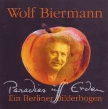 Wolf Biermann: Paradies uff Erden, CD