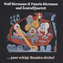 Wolf Biermann & Pamela Biermann: ... paar eckige Runden drehn!, CD
